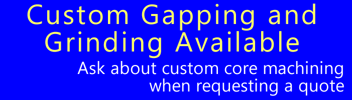Custom Gapping and Grinding Available